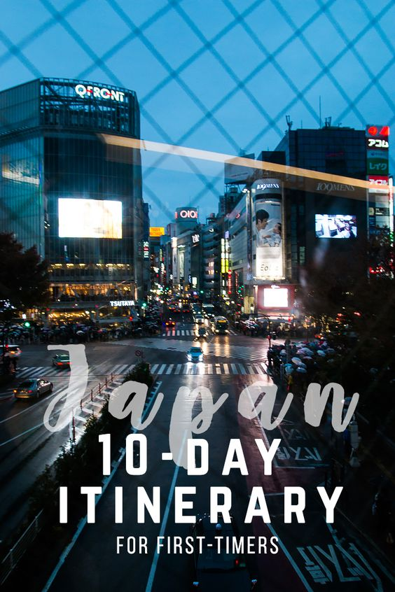 Pinterest 10-day japan itinerary